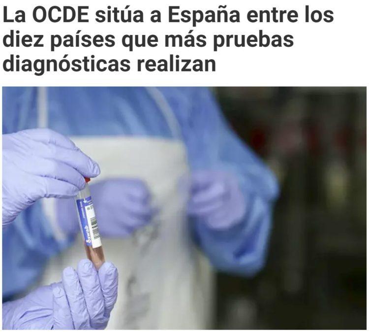 Hoy me estoy encontrando esta noticia siendo compartida por Twitter y otros medios: La OCDE sitúa a España entre los 10 países que más tests han hecho