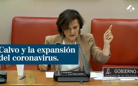 Carmen Calvo, sobre la incidencia del virus en España: «Nueva York, Madrid, Teherán y Pekín están en línea recta»