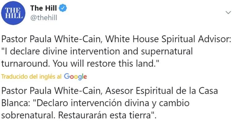 """Paula White-Cain, la """"asesora espiritual"""" de la Casa Blanca, pide a Dios la intervención divina y un cambio sobrenatural."""