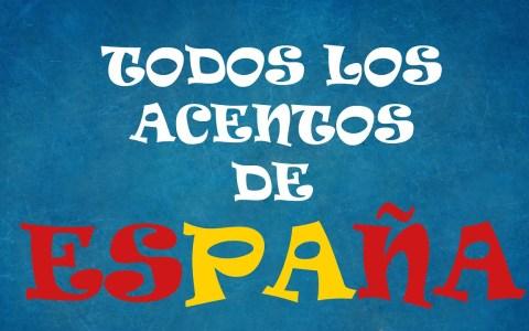 Todos los acentos de España en 13 minutos