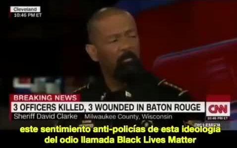 """Cuando un sheriff negro explotó durante un directo en CNN: """"Yo predije hace dos años que esto iba a pasar: el sentimiento anti-policías de esa ideología del odio llamada Black Lives Matter ha alimentado esta rabia"""""""