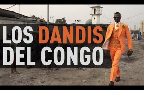 Ahora que ser un dandy vuelve a estar de moda, recordemos a los DANDYS DEL CONGO