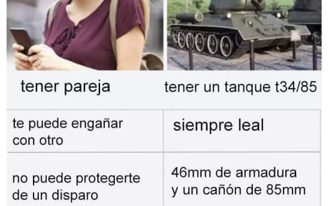 Tener pareja vs tener un tanque t34/85