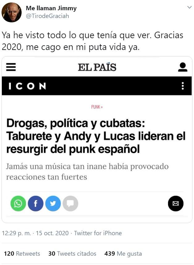 """Dices """"esta miеrda no sube"""" y a la media hora estás escribiendo que Andy & Lucas y Taburete lideran e Punk español"""