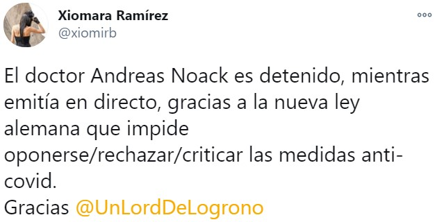 No, el doctor Andreas Noack no ha sido detenido por oponerse/rechazar/criticar las medidas contra el virus en Alemania