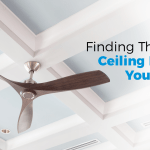Finding The Right Ceiling Fan For Your Room