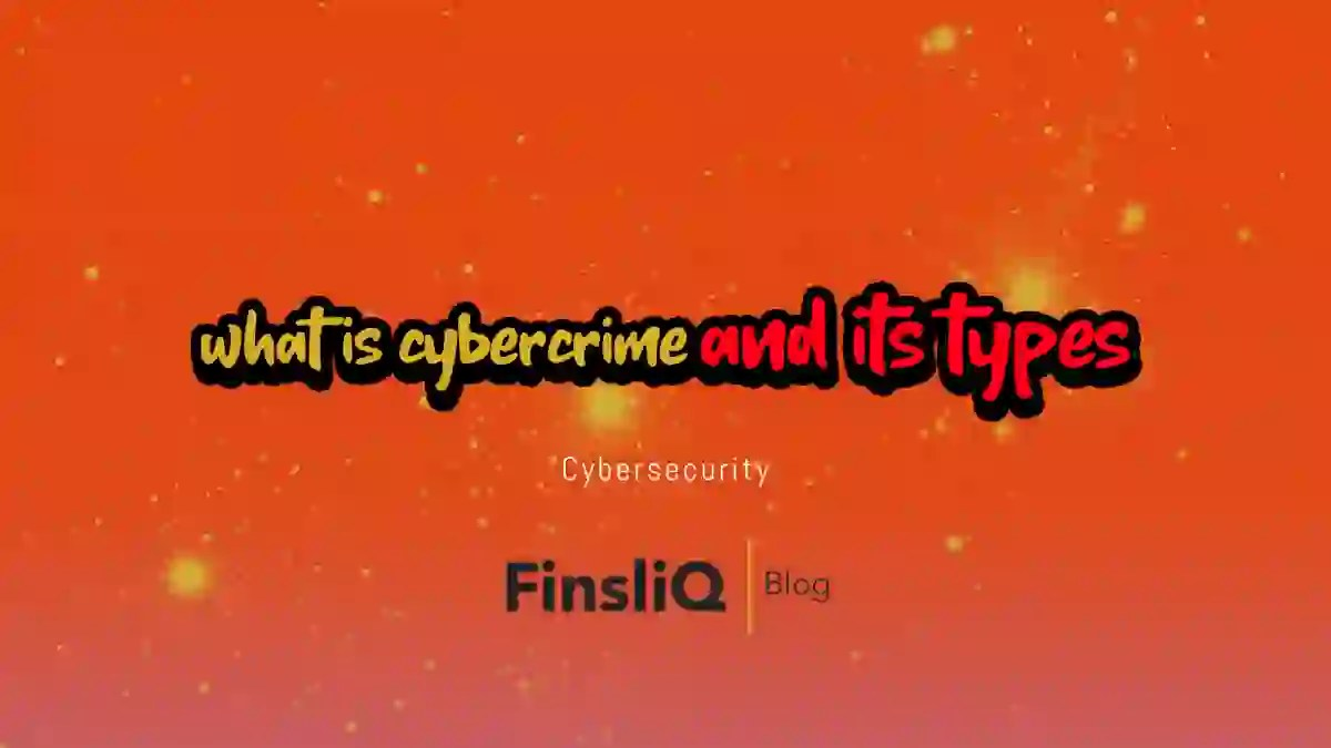 what is cybercrime and its types