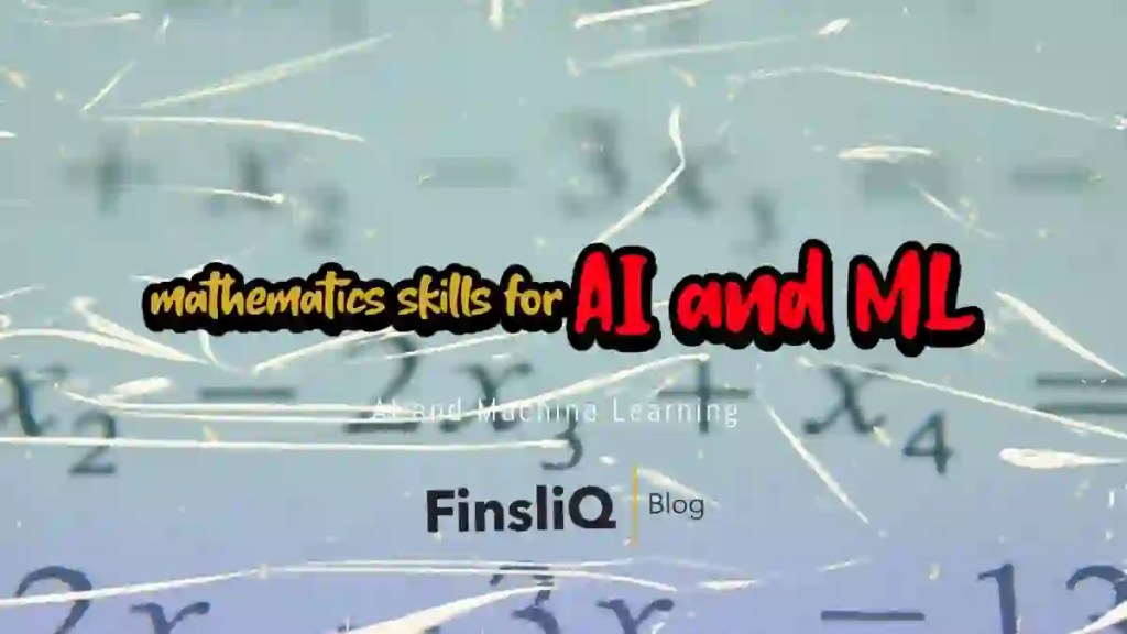 Maths skills for AI and ML