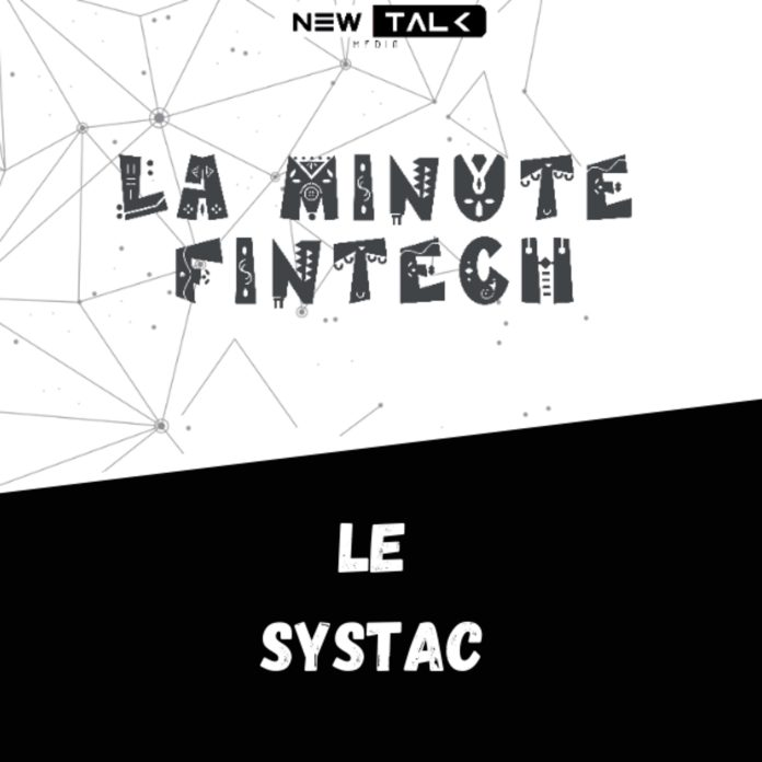 LA MINUTE FINTECH Esp 15 – LE SYSTAC