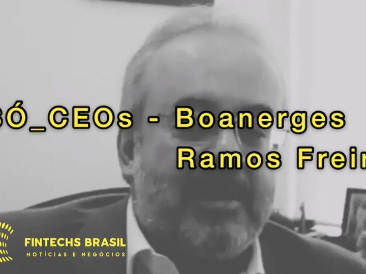 Boanerges Ramos Freire, da Boanerges & Cia., fala sobre PIX, fintechs e varejo