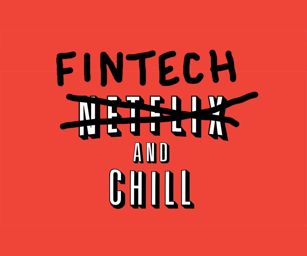 FinTech and Chill - New Post by FinTech Summary