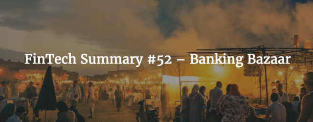 Digital Banking - FinTech Summary 52