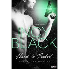 Book Review: Hard to Protect, by Incy Black