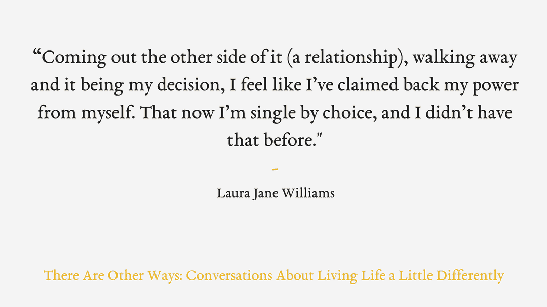 Episode Eight: Choosing to be single and celebrating unconventional life choices with Laura Jane Williams