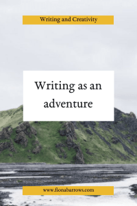 Writing as an adventure