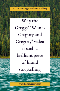 "Why the Greggs' ""Who is Gregory and Gregory"" video is such a brilliant piece of brand storytelling"
