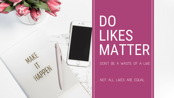 Don't Be A Waste of a Like