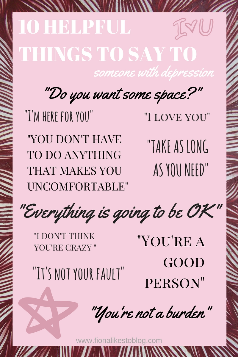 what to say to someone with depression make them feel better