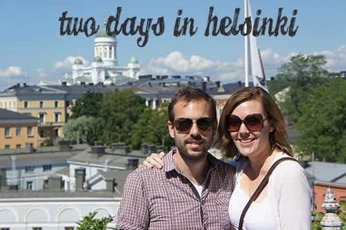 Two Days in Helsinki