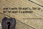 Home is where the heart is, they say. but this heart is a wanderer... - Fiona Lynne Koefoed-Jespersen