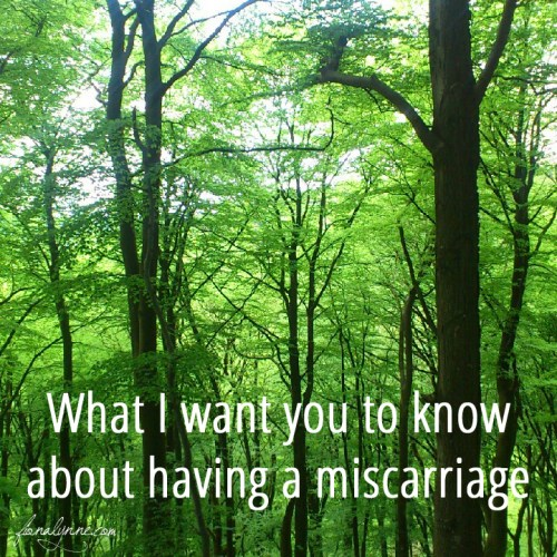 What I want you to know about having a miscarriage - by Fiona Lynne
