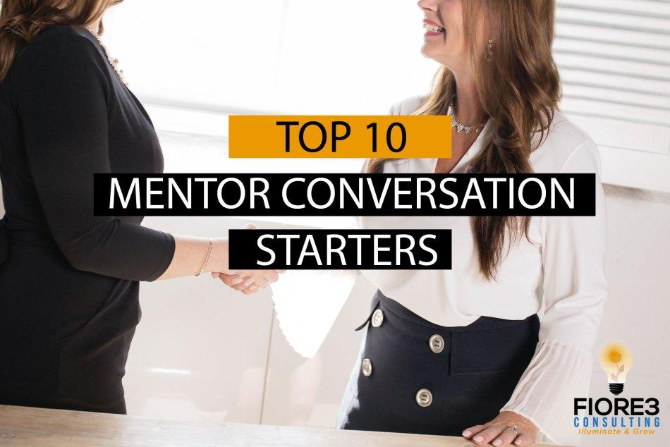 Top 10 Mentor Conversation Starters