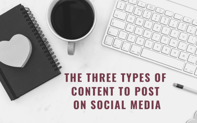 The Three Types of Content to Post on Social Media