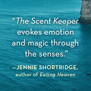 The Scent Keeper Erica Bauermeister