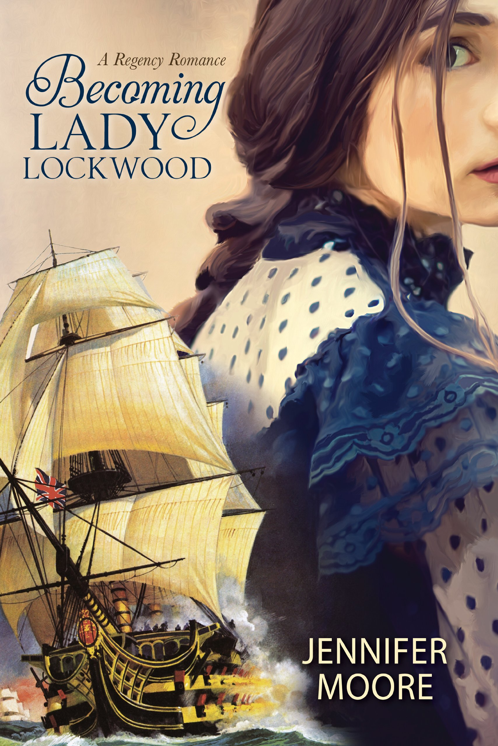 Early Book Review: Becoming Lady Lockwood by Jennifer Moore