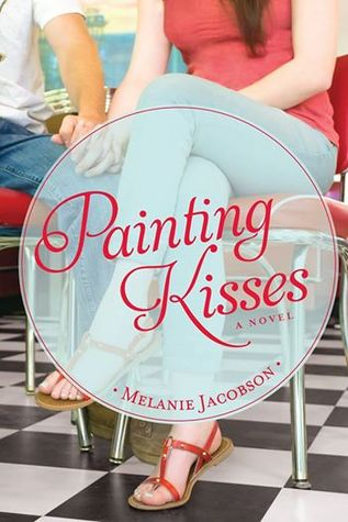 Painting Kisses by Melanie Jacobson ~ Blog Tour