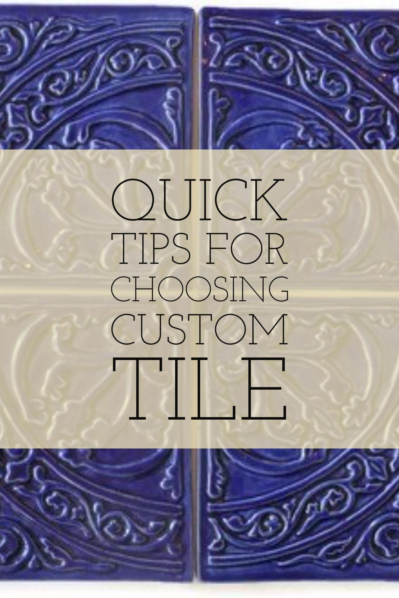 Tips for Choosing Custom, Handcrafted Tile