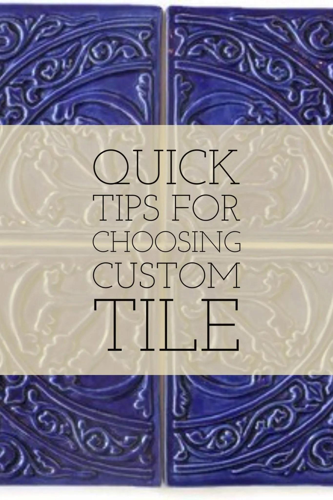 Tips for Choosing Custom, Handcrafted Tile