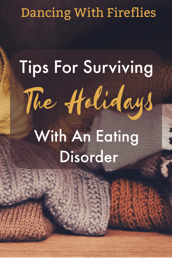 Surviving The Holidays With An Eating Disorder