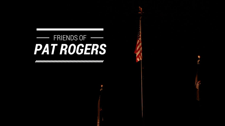 Friends of Pat Rogers Video Recap