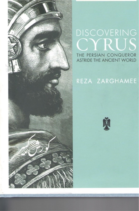 Cyrus: The Persian Conqueror Astride the Ancient World
