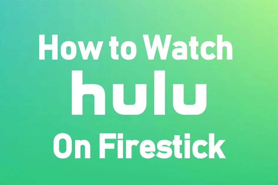How to Download, Install & Watch Hulu on Firestick / Fire TV