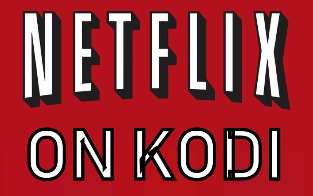 How to Install Netflix For Kodi Using Netflix Kodi Addon