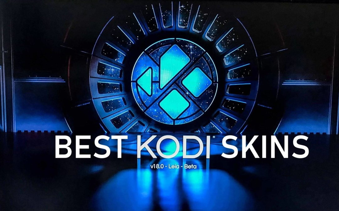 Best Kodi Build For Firestick 2020.20 Best Kodi Skins For Kodi Krypton Leia Firestick Apps