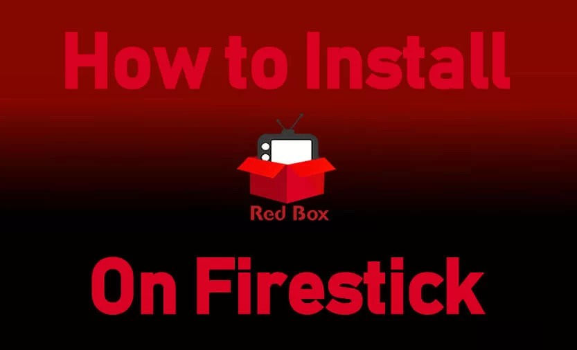 How to Install Redbox on Firestick / Fire TV [2019]