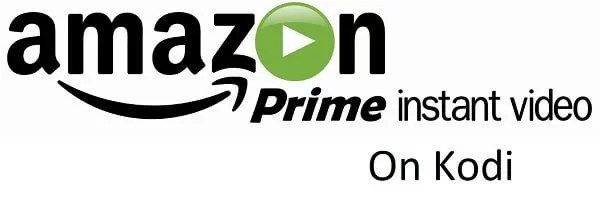 How to Install Amazon Prime Video on Kodi