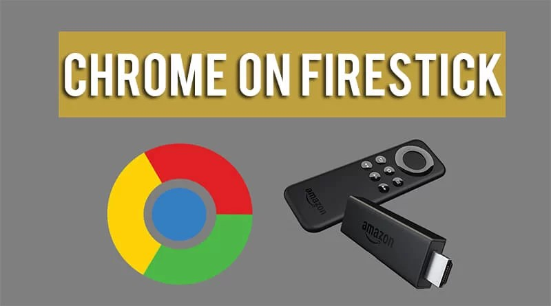 How to Install Google Chrome on Firestick / Fire TV