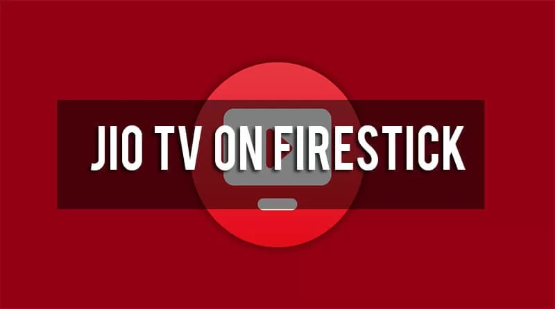 How to install JioTV on Firestick / Fire TV [2019]