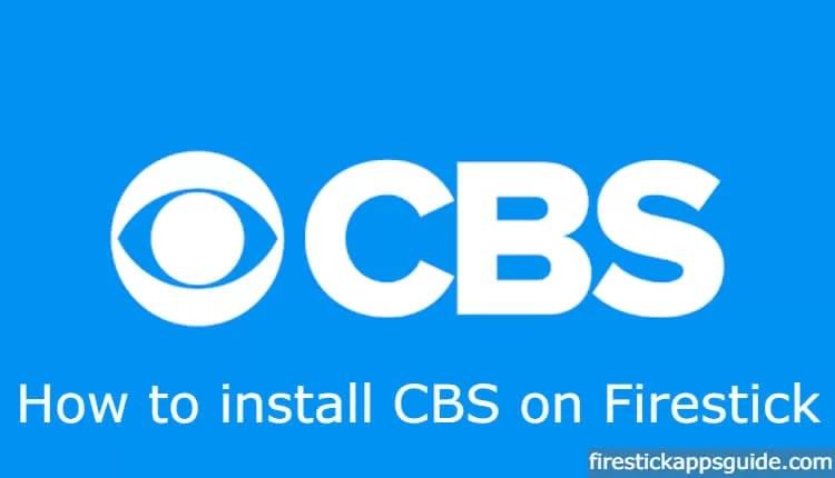 How to Install CBS on Firestick / Fire TV [2019]
