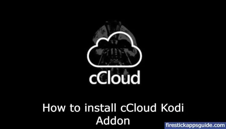 How to Install cCloud TV Kodi Addon 2021