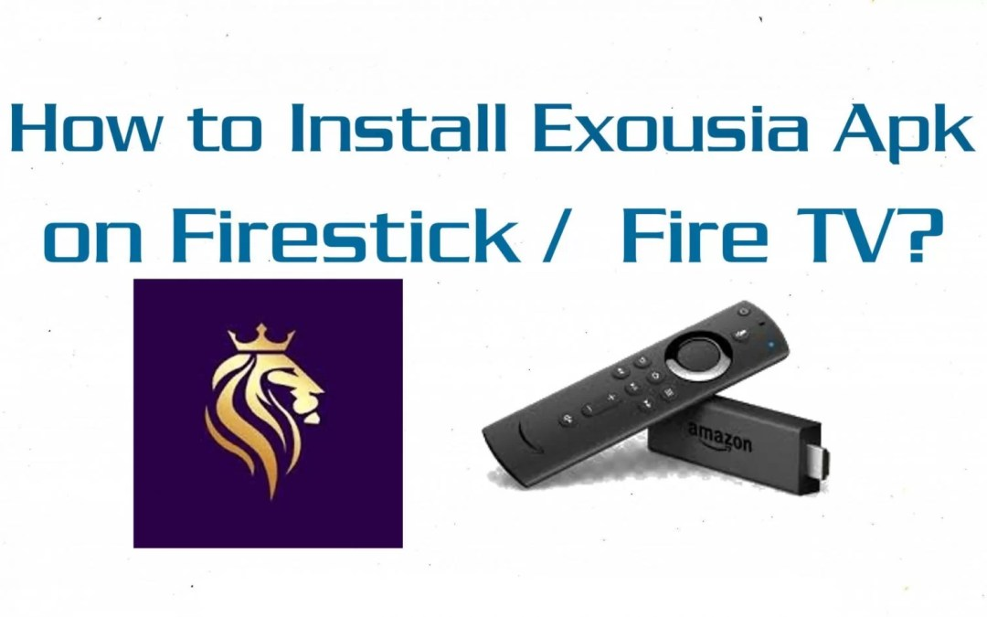 How to Install Exousia Apk on Firestick / Fire TV?