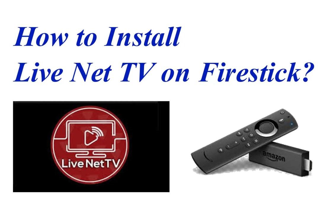 How to Install Live Net TV on Firestick / Fire TV