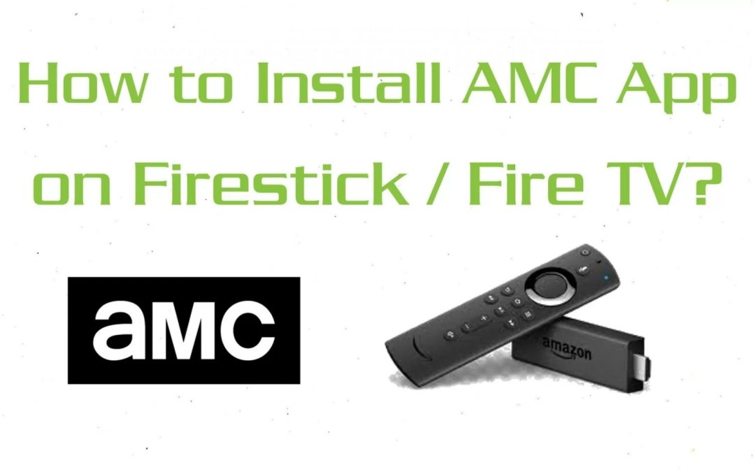 How to Install AMC App on Firestick / Fire TV?