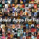 15 Best Movies Apps For Firestick [Updated 2019] Stream Unlimited Free Movies & TV
