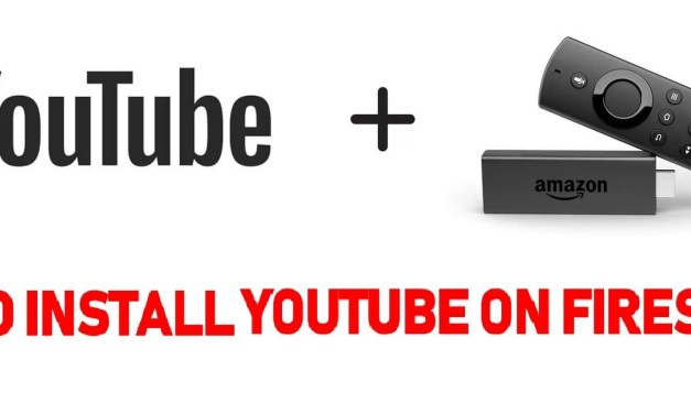How to Install YouTube on Firestick / Fire TV [Updated Sep 2019]