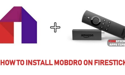 How to Download & Install Mobdro on Firestick [2019]